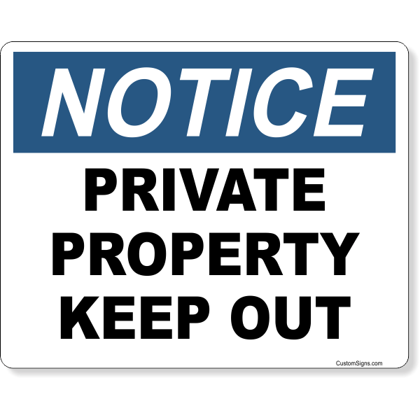 """Notice Private Property Keep Out Full Color Sign   8"""" x 10"""""""