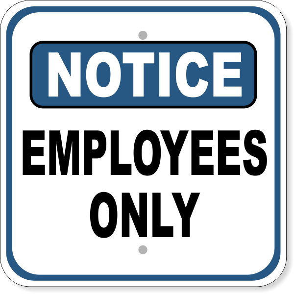 "otice Employees Only Aluminum Sign | 12"" x 12"""