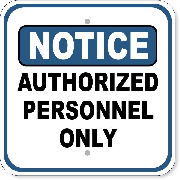 """Notice Authorized Personnel Only Aluminum Sign   12"""" x 12"""""""