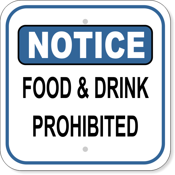 Notice Sign - Food & Drink Prohibited