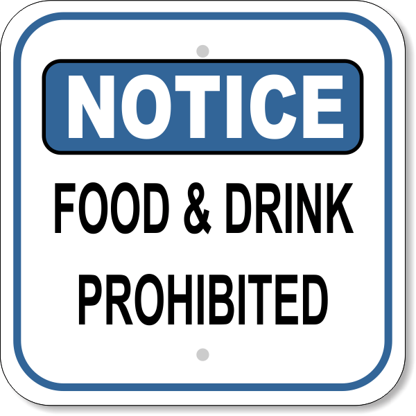 Notice Sign - No Food or Drink in this Area