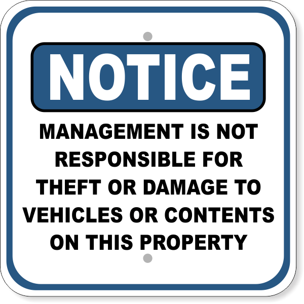 """Notice Management Not Responsible for Damages Aluminum Sign   12"""" x 12"""""""