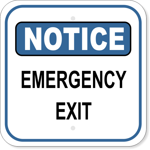 Notice Sign - EMERGENCY EXIT