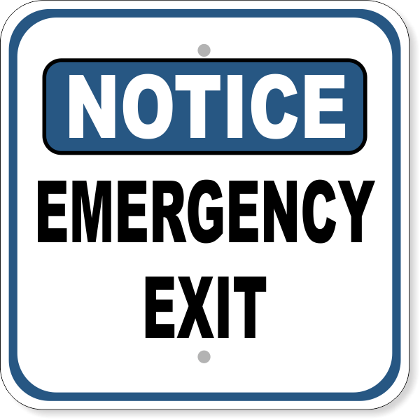"Notice Emergency Exit Aluminum Sign | 12"" x 12"""