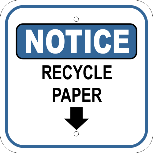 Notice Sign - Recycle Paper with Arrow