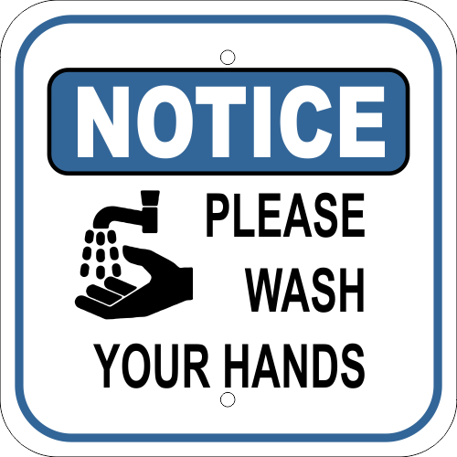 Notice Sign - Please Wash Your Hands