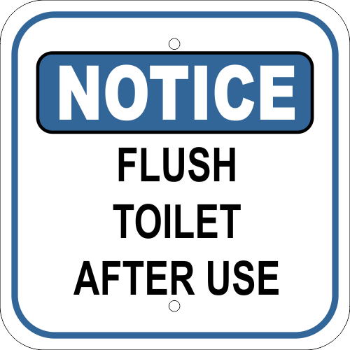 Flush Toilet After Use Notice Sign Custom Signs