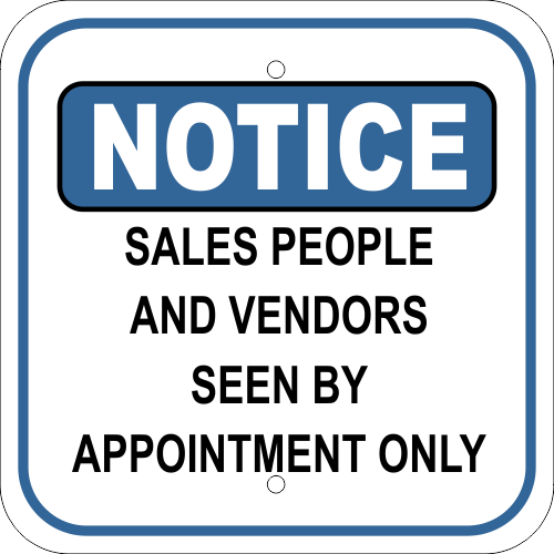 Notice Sign - Sales People and Vendors Seen By Appointment
