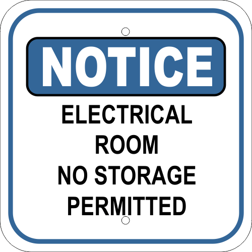 Notice Sign - Electrical Room No Storage Permitted