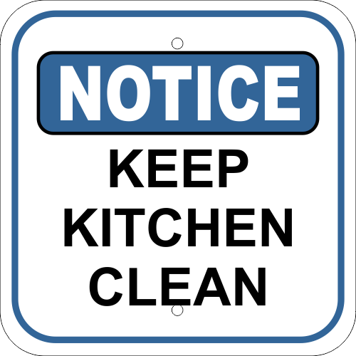 Notice Keep Kitchen Clean Aluminum Sign