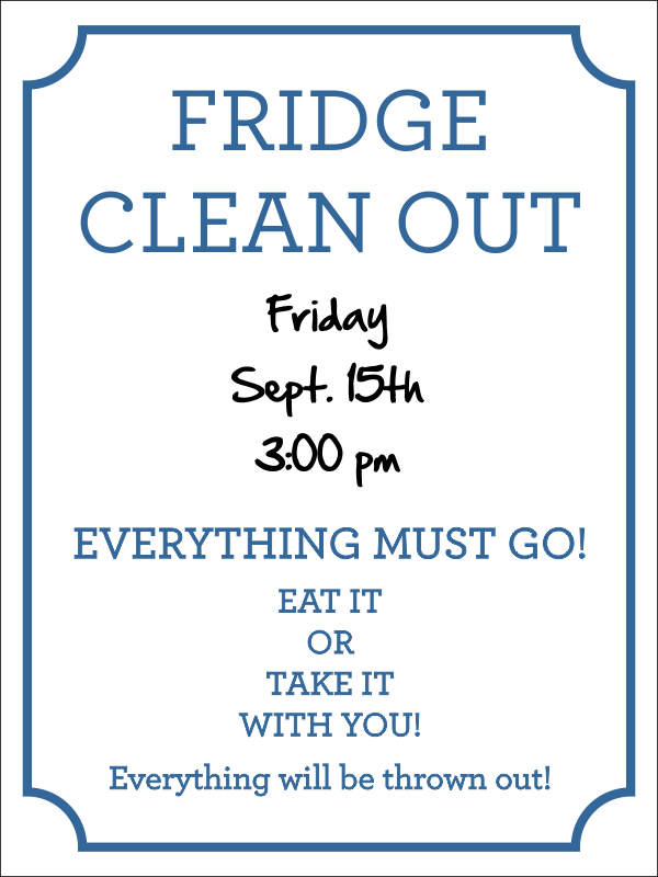 Fridge Clean Out Dry Erase Uv Sign Custom Signs
