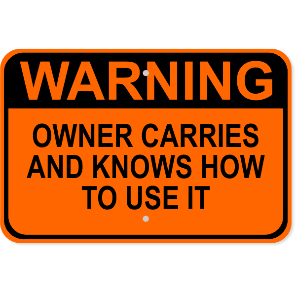 "Owner Carries Aluminum Sign | 12"" x 18"""
