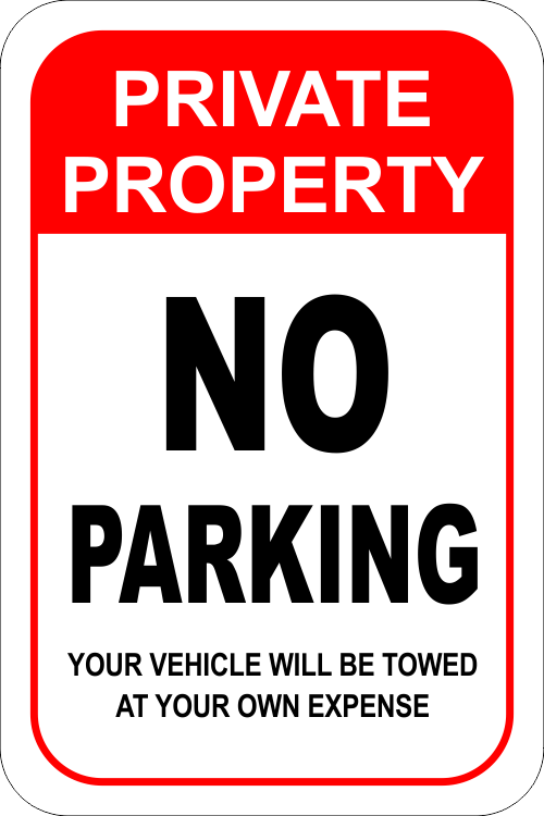 Private property no parking sign towed custom signs for No parking signs template