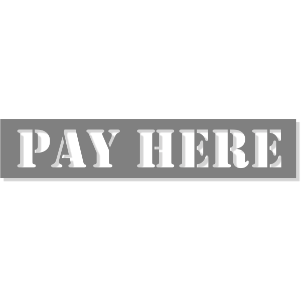 "PAY HERE Mylar Stencil - 2"" x 10"""