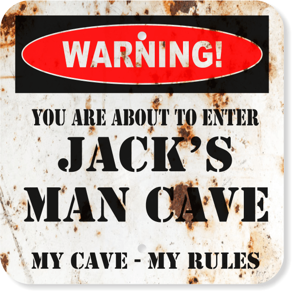 """Personalized Warning Man Cave Aluminum Sign   12"""" x 12"""""""