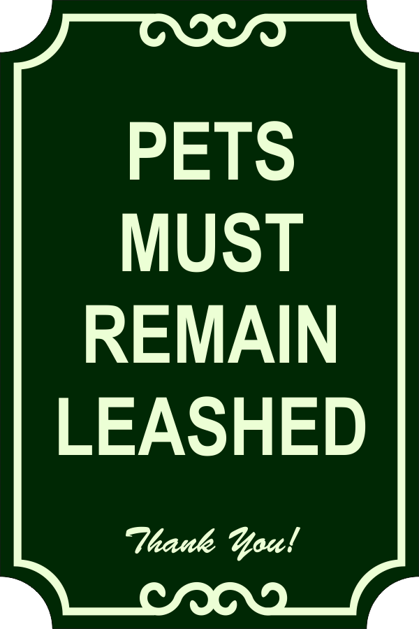 Leashed Pets Engraved Sign
