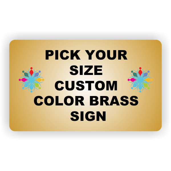 Pick Your Size Custom Horizontal Full Color Brass Sign