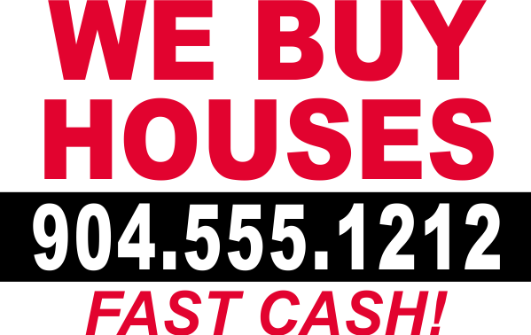 We Buy Houses Fast Cash Yard Sign