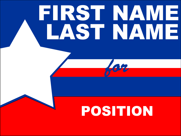 big star election sign political office custom signs