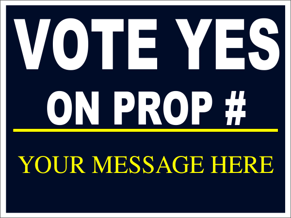 Vote Yes Navy Proposition Sign