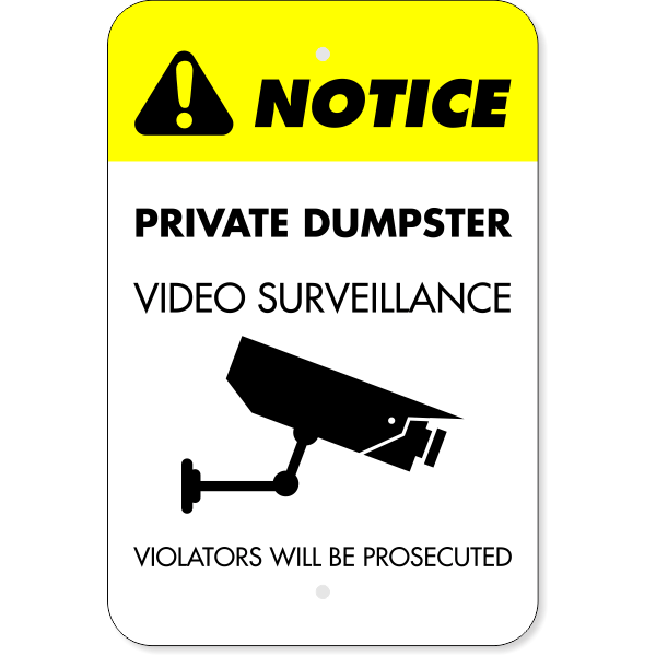 Vertical Private Dumpster Video Prosecution Sign