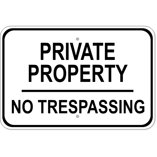"Private Property No Trespassing Aluminum Sign | 12"" x 18"""