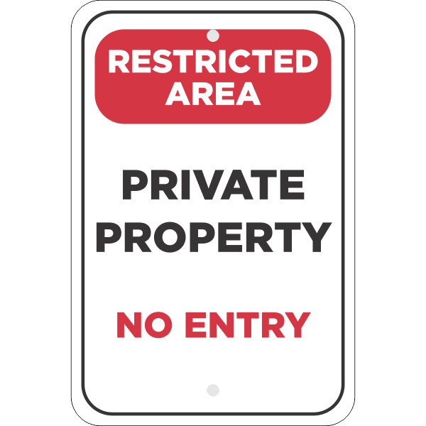 Vertical Restricted Area Private Property Sign