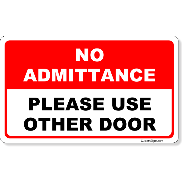 Red No Admittance Sign