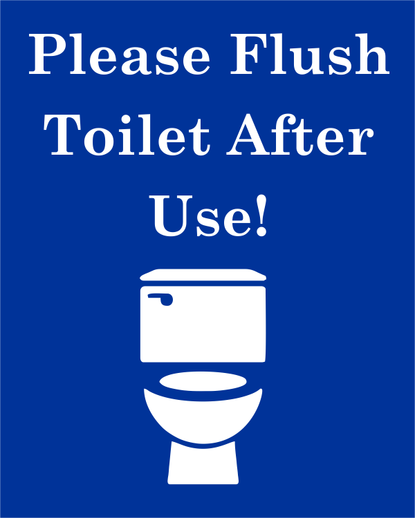 Flush Toilet After Use Engraved Sign Custom Signs