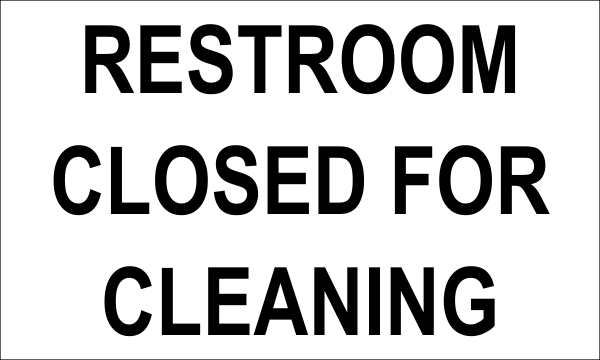 Restroom Closed for Cleaning