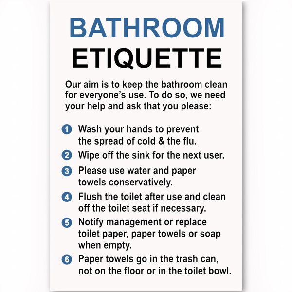 Bathroom Etiquette Sign - Custom Signs