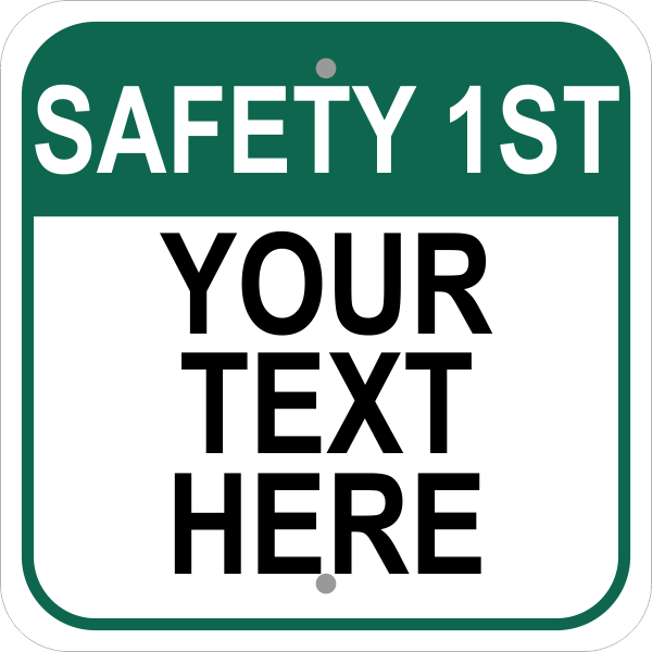 Square Safety 1st Sign