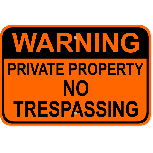 """Warning Private Property Aluminum Sign   12"""" x 18"""""""