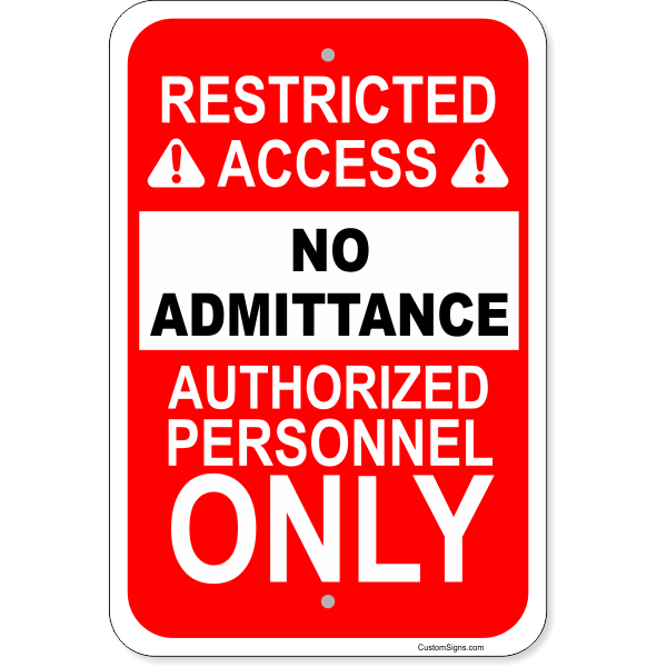 """Vertical No Admittance Authorized Personnel Aluminum Sign 