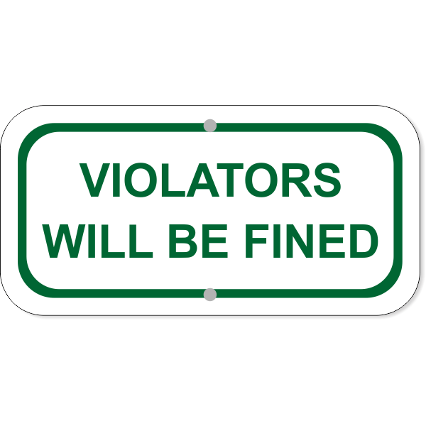 "Violators Fined Add-On Aluminum Sign Green | 6"" x 12"""