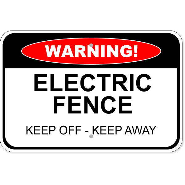 """Warning Electric Fence Aluminum Sign 
