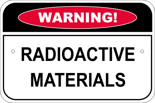 Warning Radioactive Materials Aluminum Sign