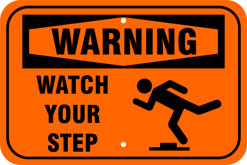 Warning Watch Your Step Icon Aluminum Sign