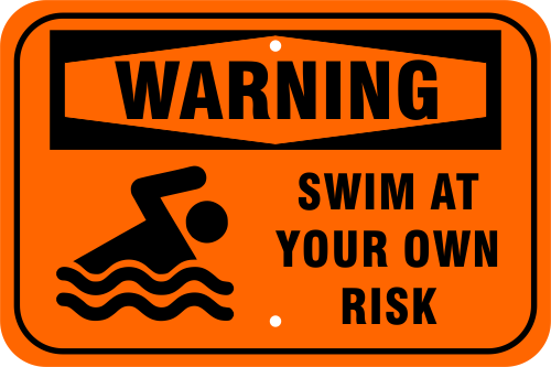 Warning Swim at your Own Risk