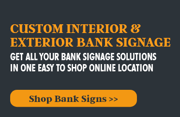 Custom Interior and Exterior Bank Signage