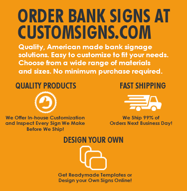 Order Bank Signs at CustomSigns