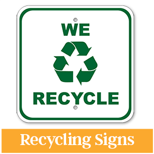 We Recycle Sign