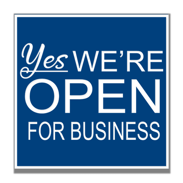 Yes We're Open for Business Sign